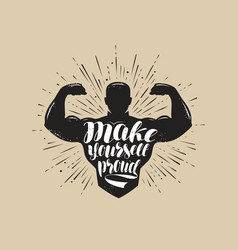 Make yourself proud sport inspiring workout and vector