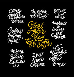 set of coffee quote vector image