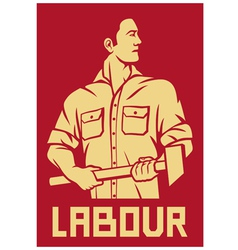 worker holding a hammer poster vector image vector image