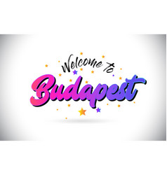 Budapest welcome to word text with purple pink vector