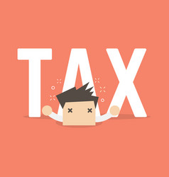 big tax is over businessman vector image