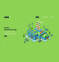 Green manufacturing with solar and wind energy vector