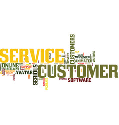 are you serious about customer service text vector image vector image
