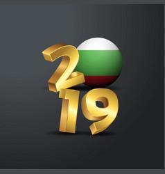 2019 golden typography with bulgaria flag happy vector