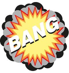 bang speech bubble explosive exclamation comic vector image
