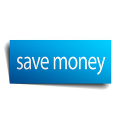 save money blue paper sign on white background vector image