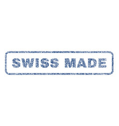Swiss made textile stamp vector