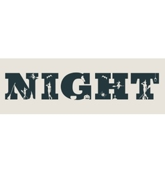 Night word and silhouettes on them vector image vector image