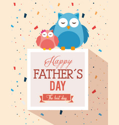 happy fathers day card with owls vector image