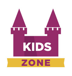 Kids zone logotype with fairy castle with towers vector