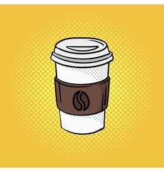 hand drawn pop art of coffee on the go vector image