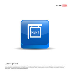 house for rent icon - 3d blue button vector image