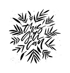 This girl can black calligraphy vector