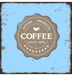 Grunge label quality with coffee cup vector image vector image