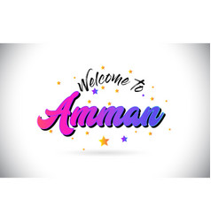 Amman welcome to word text with purple pink vector
