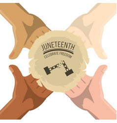 Hands togeter with juneteenth celebrate freedom vector