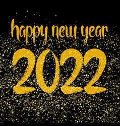 Happy new year 2022 hand drawn golden wishes vector