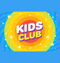 kids club letter sign poster in rainbow sirl vector image