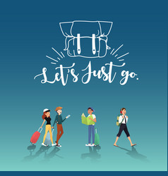 lets go for amazing trip with friends design vector image