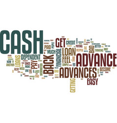 The lure of cash advances text background word vector