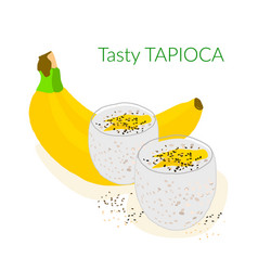 Tapioca pudding with coconut milk and banana vector