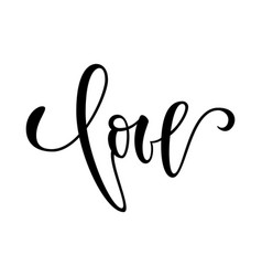 Love hand drawn creative calligraphy and brush vector