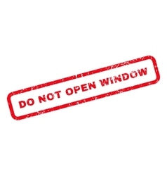Do Not Open Window Text Rubber Stamp vector image vector image