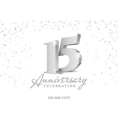 anniversary 15 silver 3d numbers vector image