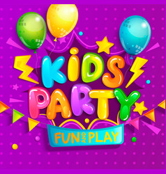 Kids party welcome banner in cartoon style vector