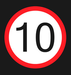 Maximum speed limit 10 flat icon vector