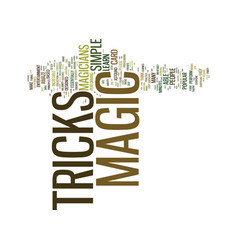 The magicians magic tricks text background word vector