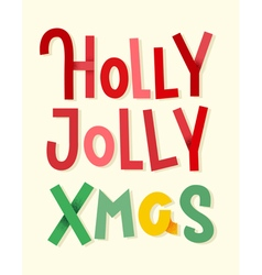 holly jolly xmas lettering with shadows vector image