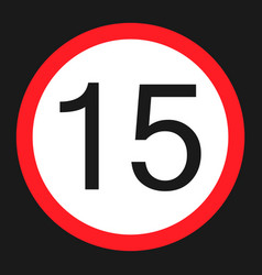 Maximum speed limit 15 sign flat icon vector