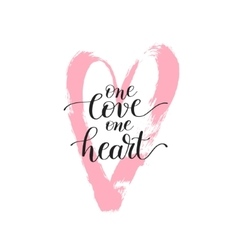 One love heart handwritten lettering quote vector
