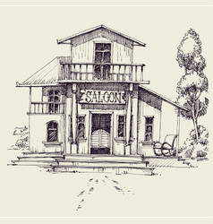 wild west saloon building hand drawing vector image