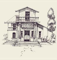 Wild west saloon building hand drawing vector