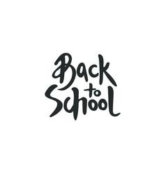 back to school label handwritten lettering vector image