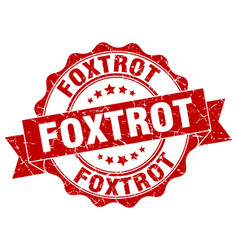 Foxtrot stamp sign seal vector