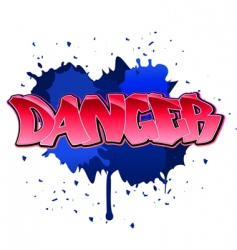 danger graffiti background vector image