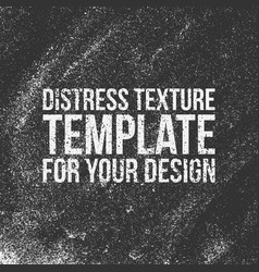 Distress texture template vector