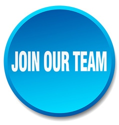 Join our team blue round flat isolated push button vector