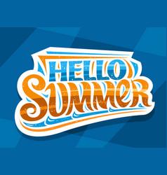 Lettering hello summer vector