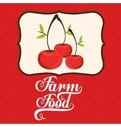 farm fresh food design vector image