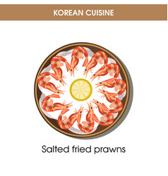 Korean cuisine fried prawns traditional dish food vector