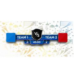 Soccer scoreboard stadium background team a vs vector