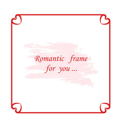 red square romantic frame vector image