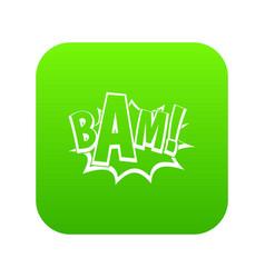 Bam comic book bubble icon digital green vector