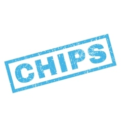 Chips Rubber Stamp vector image