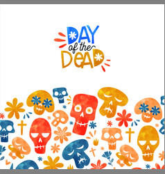 day dead cute watercolor mexican cartoon card vector image
