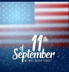 Patriots day poster september 11th 2001 paper vector